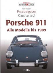 Porsche 911 · Alle Modelle bis 1989 #2# Praxisratgeber Klassikerkauf