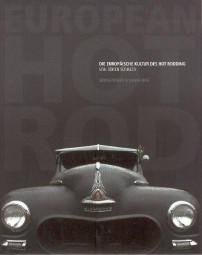 European Hot Rod #2# Die Europäische Kultur des Hot Rodding