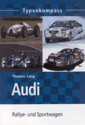 Audi · Typenkompass #2# Rallye- und Sportwagen
