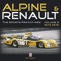 Alpine & Renault · The Sports Prototypes #2# Volume 2: 1973-1978