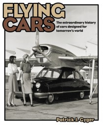 Flying Cars #2# The extraordinary history of cars designed for tomorrows world
