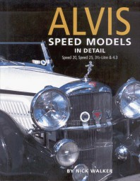 Alvis Speed Models in Detail #2# Speed 20, Speed 25, 3½-Litre & 4.3