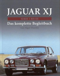 Jaguar XJ Serie I bis III #2# Das komplette Begleitbuch