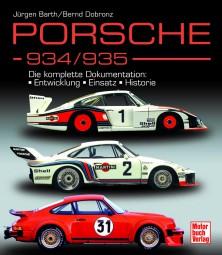 Porsche 934/935 #2# Die komplette Dokumentation: Entwicklung · Einsatz · Historie