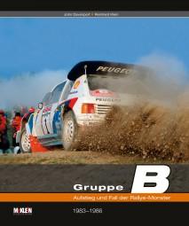 Gruppe B #2# Aufstieg und Fall der Rallye-Monster · 1983-1986