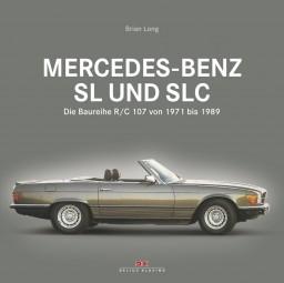 Mercedes-Benz SL und SLC #2# Die Baureihe R107/C107 von 1971 bis 1989