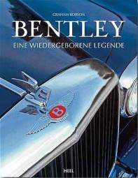 Bentley #2# Eine wiedergeborene Legende