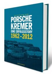 Porsche Kremer #2# Eine Erfolgsstory 1962-2012