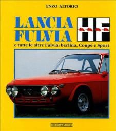 Lancia Fulvia HF #2# e tutte le altre Fulvia: Berlina, Coupé e Sport