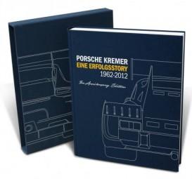 Porsche Kremer #2# Eine Erfolgsstory 1962-2012 (Limited Edition)