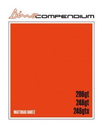 Dino Compendium #2# Ferrari Dino V6 - 206 GT · 246 GT · 246 GTS