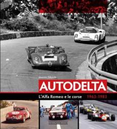 Autodelta #2# L'Alfa Romeo e le corse 1963-1983