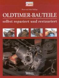 Oldtimer-Bauteile #2# selbst repariert und restauriert