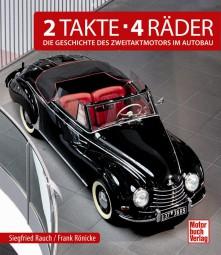 2 Takte · 4 Räder #2# Die Geschichte des Zweitaktmotors im Autobau