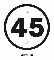 AMG 45 #2# The Story, the Cars (english edition)