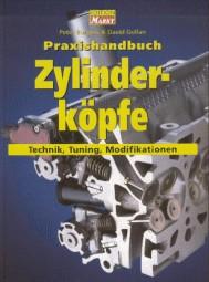 Zylinderköpfe · Praxishandbuch #2# Technik · Tuning · Modifikationen