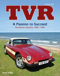 TVR · A Passion to Succeed #2# The Martin Lilley Era 1965-1981