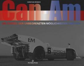 Can-Am #2# Die Formel der unbegrenzten Möglichkeiten 1966-1974