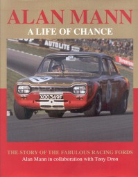 Alan Mann · A Life of Chance #2# The Story of the Fabulous Racing Fords