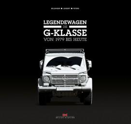 Legendewagen #2# Die Mercedes G-Klasse von 1979 bis heute
