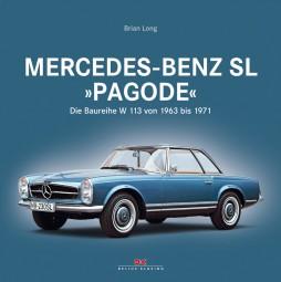 Mercedes-Benz SL Pagode #2# Die Baureihe W113 von 1963 bis 1971