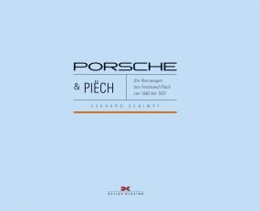 Porsche & Piech #2# Die Rennwagen des Ferdinand Piëch von 1963 bis 1972