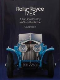Rolls-Royce 17EX #2# A Fabulous Destiny / Ein Stück Geschichte
