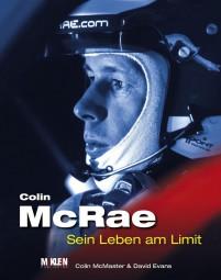 Colin McRae #2# Sein Leben am Limit