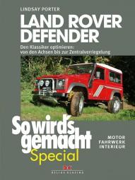 Land Rover Defender #2# Den Klassiker optimieren: Motor, Fahrwerk, Interieur