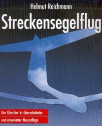 Streckensegelflug #2# Ein Lehrbuch für den Leistungs- und Wettbewerbs-Segelflug