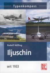 Iljuschin · Typenkompass #2# Flugzeuge seit 1933