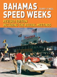 The Bahamas Speed Weeks #2# Revised Edition · Including the Revival Meetings