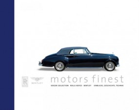 motors finest (DEU) #2# Seeger Collection: Rolls-Royce · Bentley - Einblicke, Geschichte, Technik
