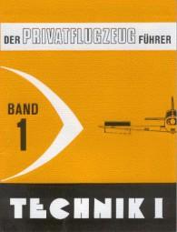Technik I #2# Der Privatflugzeug-Führer Band 1