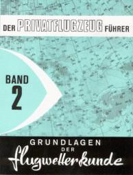 Grundlagen der Flugwetterkunde #2# Der Privatflugzeug-Führer Band 2