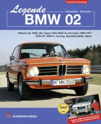 Legende BMW 02 #2# 1502-2002 tii & turbo, 1600 GT, 2000 C, touring, Spezialmodelle