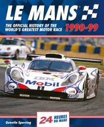 Le Mans 24 Hours · 1990-99 #2# The official history of the world's greatest motor race