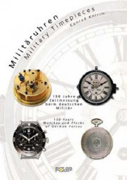 Militäruhren · Military Timepieces #2# 150 Jahre Zeitmessung beim deutschen Militär