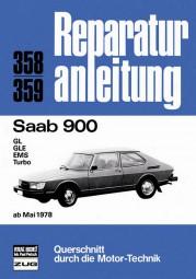 Saab 900 (GL GLE EMS Turbo) ab 05/1978 #2# Reparaturanleitung Band 358/359