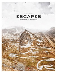 Escapes #2# Traumrouten der Alpen