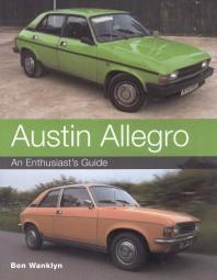 Austin Allegro #2# An Enthusiast's Guide