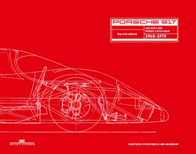Porsche 917 #2# Archive and Works Catalogue 1968-1975 (English Edition)