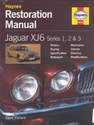 Jaguar XJ6 Series 1, 2 & 3 #2# Haynes Restoration Manual · Restaurierungs-Anleitung