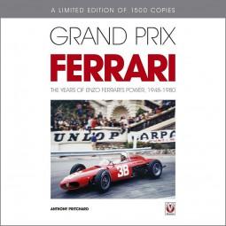 Grand Prix Ferrari #2# The Years of Enzo Ferrari's Power, 1948-80