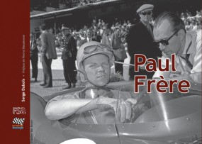 Paul Frère #2# The Story of a Journalist and Racing Car Driver