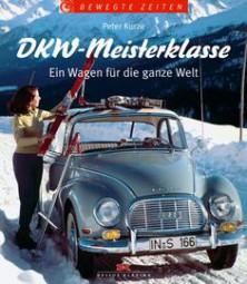 DKW-Meisterklasse #2# Ein Wagen für die ganze Welt