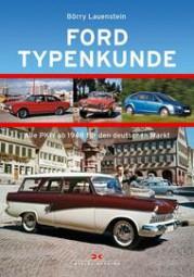 Ford · Typenkunde #2# Alle PKW ab 1948 für den deutschen Markt