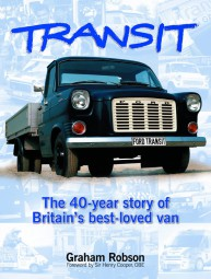 Ford Transit #2# The 40-year story of Britain's best-loved van