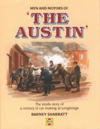 Men and Motors of 'The Austin' #2# The inside Story of a Century of Car Making at Longbridge