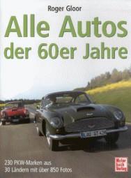 Alle Autos der 60er Jahre #2# 230 PKW-Marken aus 30 Ländern